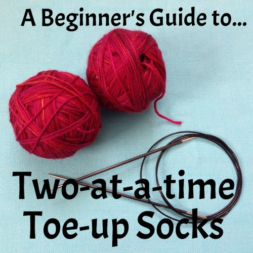 A beginner's guide to Two at a time Toe-up socks by Crafts from the Cwtch -http://bit.ly/toe-up-socks